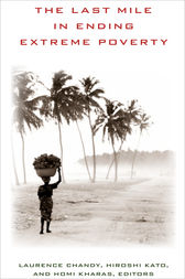 The Last Mile in Ending Extreme Poverty by Laurence Chandy