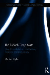 The Turkish Deep State by Mehtap Sooyler