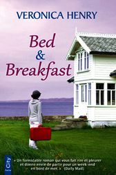 Bed & Breakfast by Veronica Henry