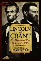 Lincoln and Grant by III Bonekemper