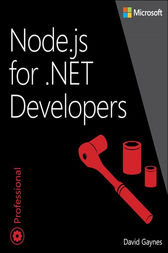 Node.js for .NET Developers by David Gaynes