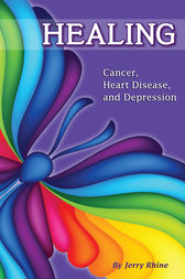 Healing: Cancer, Heart Disease, and Depression