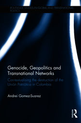 Genocide, Geopolitics and Transnational Networks by Andrei Gomez-Suarez