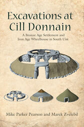 Excavations at Cill Donnain by Mike Parker Pearson