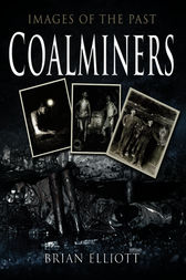 Coal Miners by Brian Elliot