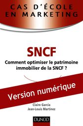 Cas d'école en marketing : SNCF by Jean-Louis Martinez