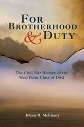 For Brotherhood and Duty by Brian R. McEnany