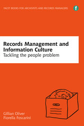 Records Management and Information Culture by Gillian Oliver