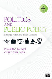 Politics and Public Policy by Donald C. Baumer
