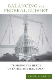 Balancing the Federal Budget by Irene S. Rubin