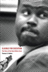 Eligible for Execution by Thomas G. Walker