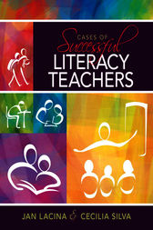 Cases of Successful Literacy Teachers by Jan Lacina