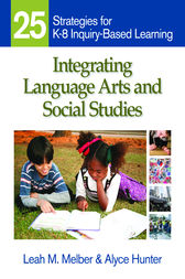 Integrating Language Arts and Social Studies by Leah M. Melber