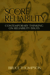 Score Reliability by Bruce Thompson