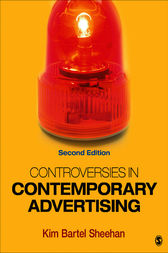 Controversies in Contemporary Advertising by Kim B. Sheehan