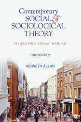Contemporary Social and Sociological Theory by Kenneth Allan