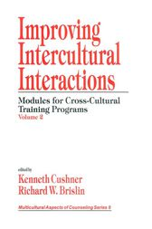 Improving Intercultural Interactions by Kenneth Cushner