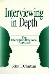 Interviewing in Depth by John T. Chirban