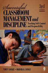 Successful Classroom Management and Discipline by Tom V. Savage