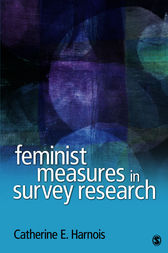 Feminist Measures in Survey Research by Catherine E. Harnois