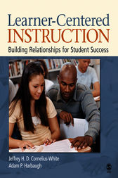 Learner-Centered Instruction by Jeffrey H. D. Cornelius-White