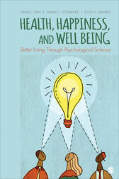 Health, Happiness, and Well-Being by Steven Jay Lynn