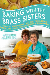 Baking with the Brass Sisters by Marilynn Brass