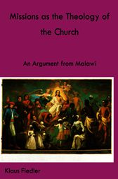 Missions as the Theology of the Church by Klaus Fiedler