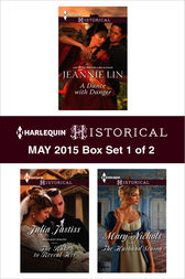 Harlequin Historical May 2015 - Box Set 1 of 2 by Jeannie Lin