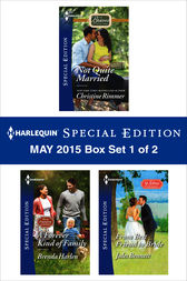 Harlequin Special Edition May 2015 - Box Set 1 of 2 by Christine Rimmer