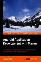 Android Application Development with Maven by Patroklos Papapetrou