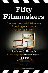 Fifty Filmmakers by Andrew J. Rausch