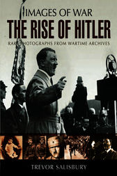 The Rise of Hitler by Trevor Sailsbury