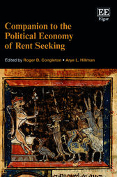 Companion to the Political Economy of Rent Seeking by R. D. Congleton