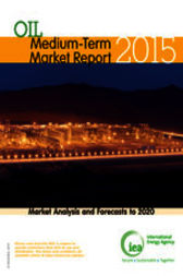Medium-Term Oil Market Report 2015 by OECD Publishing; International Energy Agency