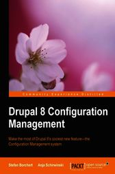 Drupal 8 Configuration Management by Stefan Borchert