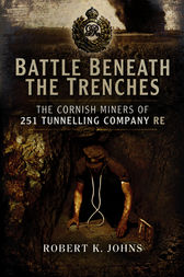 Battle Beneath the Trenches by Robert K. Johns