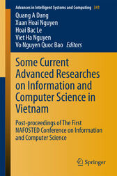 Some Current Advanced Researches on Information and Computer Science in Vietnam: Post-proceedings of The First NAFOSTED Conference on Information and Computer Science