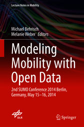 Modeling Mobility with Open Data by Michael Behrisch
