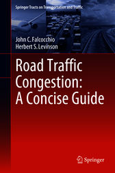 Road Traffic Congestion: A Concise Guide by John C. Falcocchio