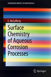 Surface Chemistry of Aqueous Corrosion Processes by E. McCafferty