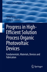 Progress in High-Efficient Solution Process Organic Photovoltaic Devices by Yang Yang