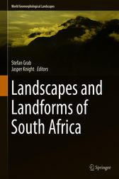 Landscapes and Landforms of South Africa by Stefan Grab