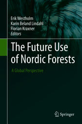 The Future Use of Nordic Forests by Erik Westholm