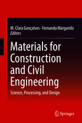 Materials for Construction and Civil Engineering by M. Clara Gonçalves
