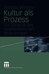 Kultur als Prozess by Andreas Wimmer