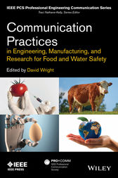 Communication Practices in Engineering, Manufacturing, and Research for Food and Water Safety by David Wright