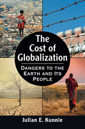 The Cost of Globalization by Julian E. Kunnie