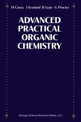 Advance Practical Organic Chemistry by and G Procter
