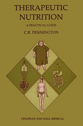 Therapeutic Nutrition by C. R. PENNINGTON